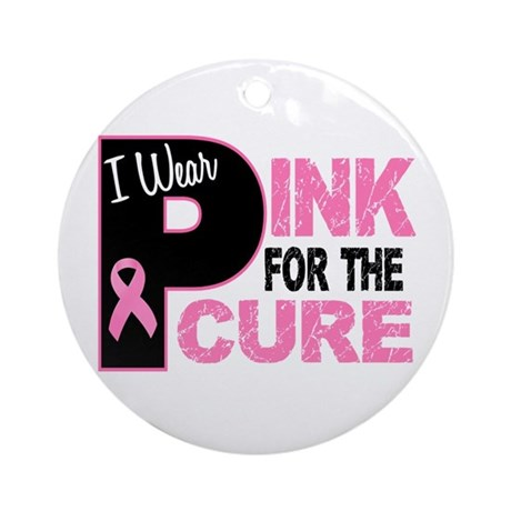 I Wear Pink For The Cure 31 Ornament (Round)
