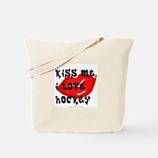 Kiss me, hockey. Tote Bag