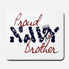 Proud Navy Brother Mousepad