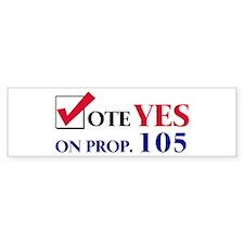 Vote YES on Prop 105 Bumper Bumper Sticker