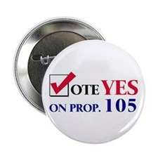 Vote YES on Prop 105 Button