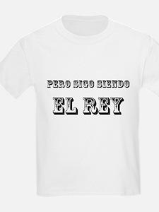 Pero Sigo Siendo El Rey Black Text 4 copy T-Shirt