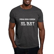 Pero Sigo Siendo El Rey White Text T-Shirt