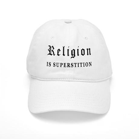 Religion is Superstition Cap