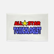 """""""All Star Toxicologist"""" Rectangle Magnet"""