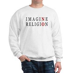 Imagine No Religion Sweatshirt