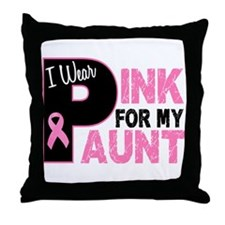 I Wear Pink For My Aunt 31 Throw Pillow