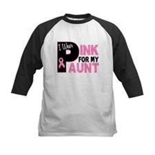 I Wear Pink For My Aunt 31 Tee