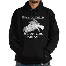 Falconry is for the Birds Hoodie