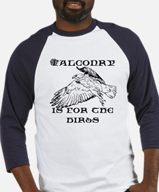 Falconry is for the Birds Baseball Jersey