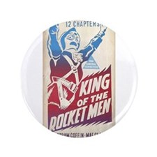 """King of the Rocket Men 3.5"""" Button"""