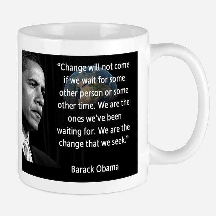 We are the Change that we seek Mugs