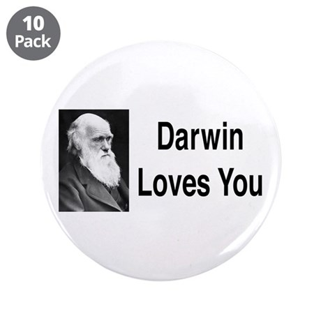 """Darwin Loves You 3.5"""" Button (10 pack)"""