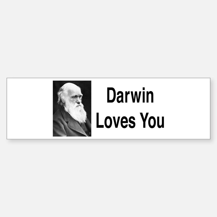 Darwin Loves You Bumper Bumper Bumper Sticker