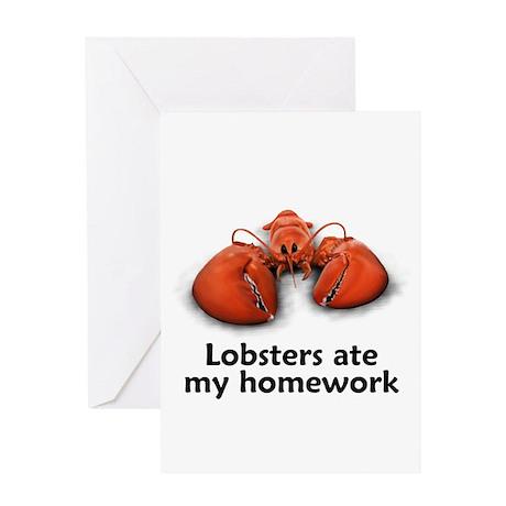 Lobsters ate my homework Greeting Card