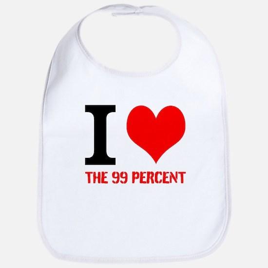 I LOVE THE %99 - Snap Bib