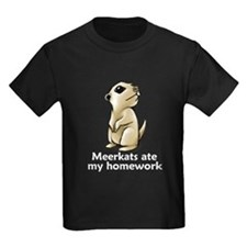 Meerkats ate my homework T