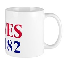 Vote YES on Prop 182 Mug