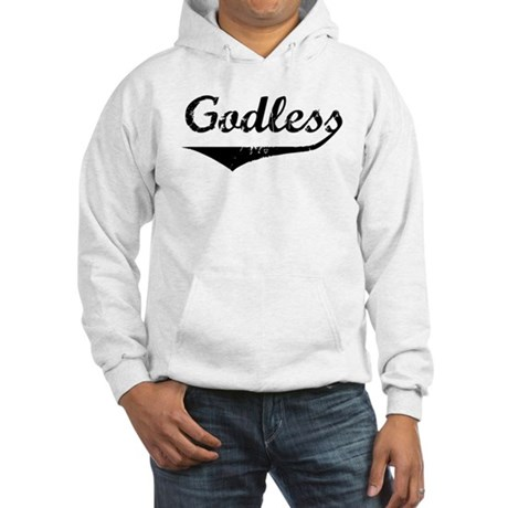 Godless Hooded Sweatshirt