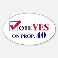 Vote YES on Prop 40 Oval Decal