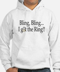 Bling, Bling, I Got The Ring! Hoodie