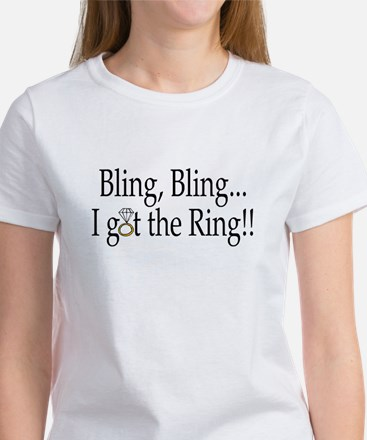 Bling, Bling, I Got The Ring! Women's T-Shirt