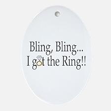 Bling, Bling, I Got The Ring! Oval Ornament