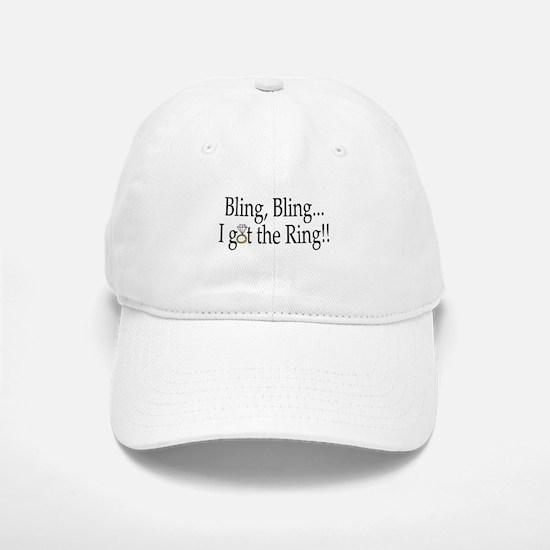 Bling, Bling, I Got The Ring! Baseball Baseball Cap