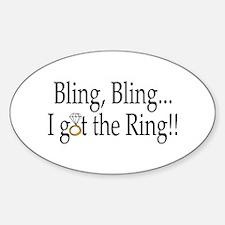 Bling, Bling, I Got The Ring! Oval Decal