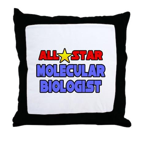 """""""Star Molecular Biologist"""" Throw Pillow"""