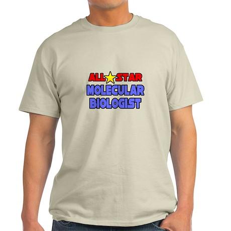 """Star Molecular Biologist"" Light T-Shirt"