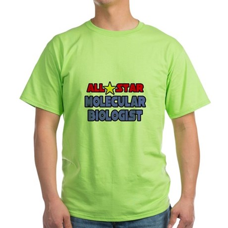 """""""Star Molecular Biologist"""" Green T-Shirt"""