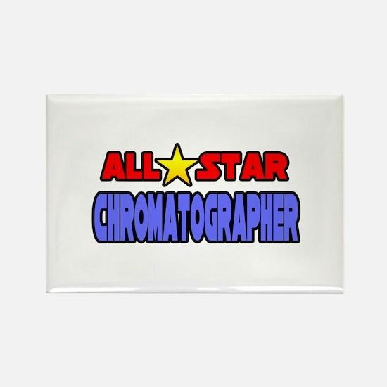 """""""All Star Chromatographer"""" Rectangle Magnet"""
