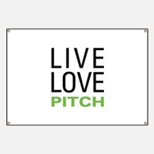 Live Love Pitch Banner
