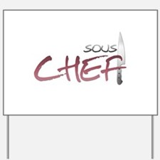 Red Sous Chef Yard Sign