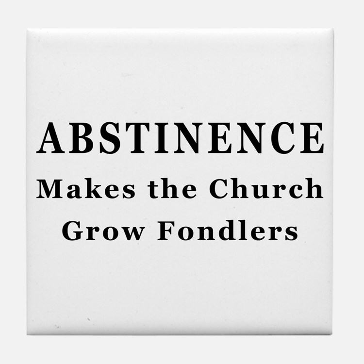 Abstinence Tile Coaster