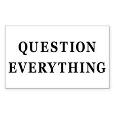 Question Everything Rectangle Stickers