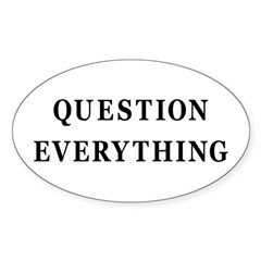Question Everything Oval Sticker (10 pk)