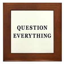 Question Everything Framed Tile