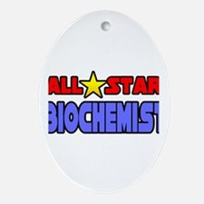 """All Star Biochemist"" Oval Ornament"