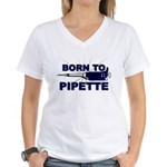 Born to Pipette Women's V-Neck T-Shirt