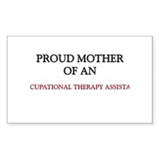 Proud Mother Of An OCCUPATIONAL THERAPY ASSISTANT