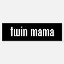 """""""twin mama"""" Bumper Bumper Bumper Sticker"""