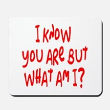 but what am I? /red Mousepad