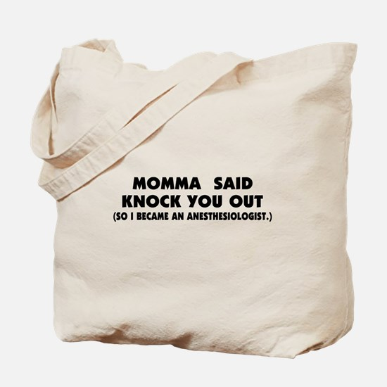 Momma Knock Out Tote Bag