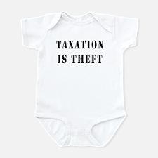 Taxation is Theft Infant Bodysuit