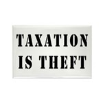 Taxation is Theft Rectangle Magnet (100 pack)
