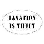 Taxation is Theft Oval Sticker (50 pk)