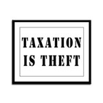 Taxation is Theft Framed Panel Print