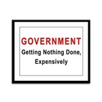 Expensive Government Framed Panel Print